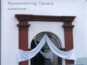 Remembering Oaxaca
